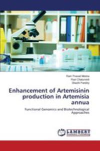 Enhancement Of Artemisinin Production In Artemisia Annua - 2861340121