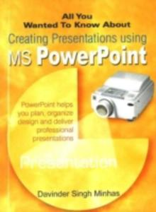 All You Wanted To Know About Creating Presentations Using Ms Powerpoint - 2839937956