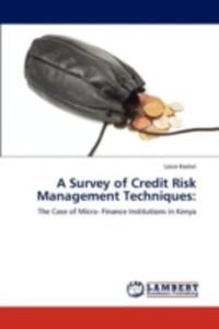 A Survey Of Credit Risk Management Techniques - 2857072384