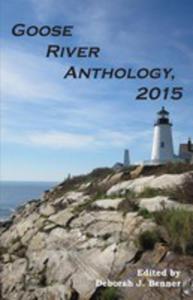 Goose River Anthology, 2015 - 2850531673