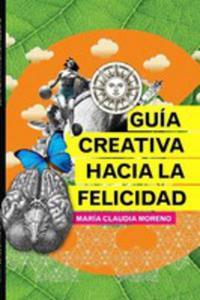 Guía Creativa Hacia La Felicidad - 2852951739