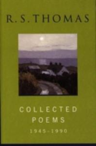 Collected Poems : R S Thomas - 2870416016