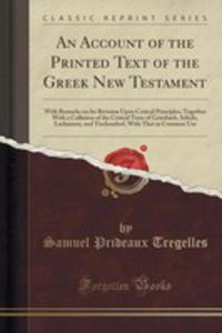 An Account Of The Printed Text Of The Greek New Testament - 2854706326