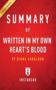 Summary Of Written In My Own Heart's Blood - 2852921700