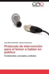 Protocolo De Intervencion Para El Temor A Hablar En Publico - 2870824768