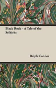 Black Rock - A Tale Of The Selkirks - 2860224352
