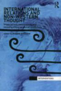 International Relations And Non - Western Thought - 2850821461