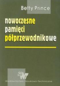 Nowoczesne Pamięci Półprzewodnikowe. Architektura I Organizacja Układów Pamięci Dram I Sram - 2845960934