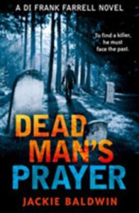 Dead Man's Prayer: A Gripping Detective Thriller With A Killer Twist (Di Frank Farrell, Book 1) - 2843976523