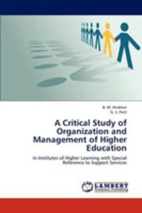 A Critical Study Of Organization And Management Of Higher Education - 2870773786