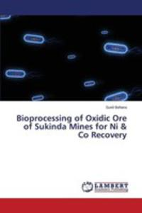 Bioprocessing Of Oxidic Ore Of Sukinda Mines For Ni & Co Recovery - 2853024548