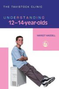 Understanding 12 - 14 - Year - Olds - 2839915789
