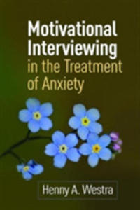 Motivational Interviewing In The Treatment Of Anxiety - 2849939966