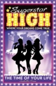 Superstar High: The Time Of Your Life - 2839948475