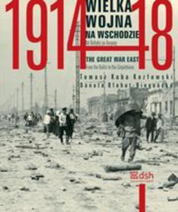 Wielka Wojna Na Wschodzie 1914-1918 - 2840325800