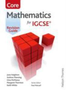 Mathematics For (Cambridge) Igcse Core Revision Guide - 2841482026
