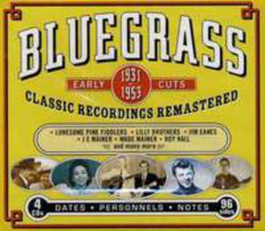 Bluegrass Early Cuts 1931 - 1953 / Różni Wykonawcy (Box) - 2839679015