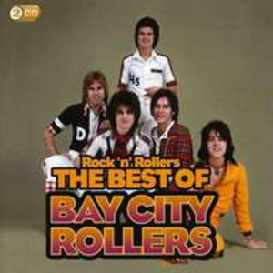 Rock 'N' Rollers: The Best Of The Bay City Rollers - 2839259498