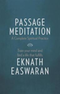 Passage Meditation - A Complete Spiritual Practice - 2840858510