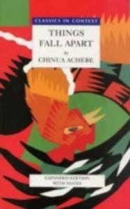 Things Fall Apart - Classics In Context - 2841477835