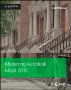 Mastering Autodesk Maya 2015 - 2839961490