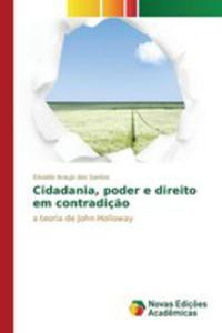 Cidadania, Poder E Direito Em Contradiç~ao - 2857264120