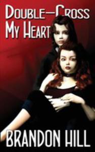 Double-cross My Heart - 2852918080