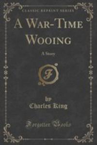 A War-time Wooing - 2852902362