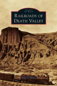 Railroads Of Death Valley - 2853019715