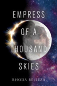 Empress Of A Thousand Skies - 2850829265