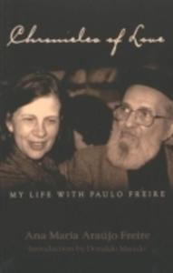 Chronicles Of Love: My Life With Paulo Freire - 2840400729