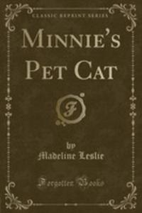 Minnie's Pet Cat (Classic Reprint) - 2853035887