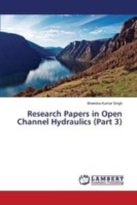 Research Papers In Open Channel Hydraulics (Part 3) - 2857257365