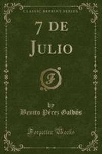 7 De Julio (Classic Reprint) - 2855752739