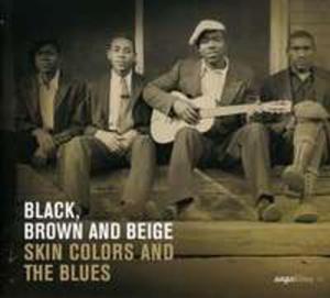 Black, Brown & Beige: Skin - 2839508902