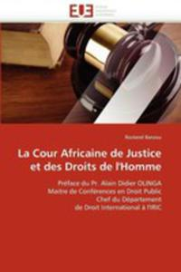 La Cour Africaine De Justice Et Des Droits De L'homme - 2849929425