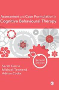 Assessment And Case Formulation In Cognitive Behavioural Therapy - 2840256757