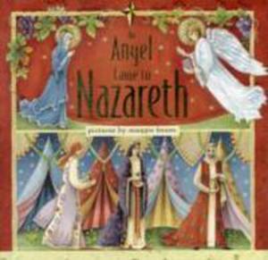 An Angel Came To Nazareth - 2846028222