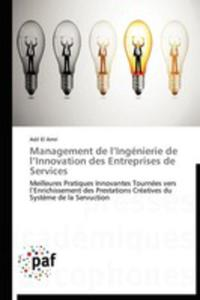 Management De L'ingenierie De L'innovation Des Entreprises De Services - 2860720797