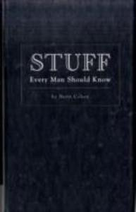 Stuff Every Man Should Know - 2839909289