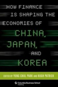 How Finance Is Shaping The Economies Of China, Japan, And Korea - 2849507066