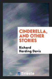 Cinderella, And Other Stories - 2856363907