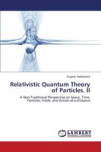 Relativistic Quantum Theory Of Particles. II - 2857259162