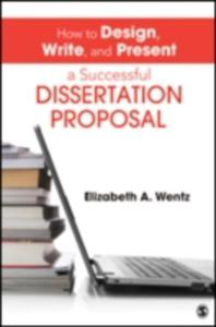 How To Design, Write, And Present A Successful Dissertation Proposal - 2849911893