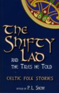 Shifty Lad And The Tales He Told - 2840064085