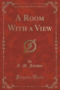 A Room With A View (Classic Reprint) - 2852969227