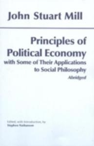 Principles Of Political Economy: With Some Of Their Applications To Social Philosophy - 2844430724