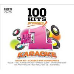 100 Hits Presents - Uk No. 1's Karaoke / Różni Wykonawcy (Uk) - 2840050892