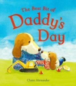 The Best Bit Of Daddy's Day - 2840433860