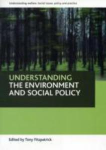 Understanding The Environment And Social Policy - 2849923221